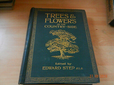 £12.99 • Buy Trees And Flowers Of The Countryside  By Edward Step