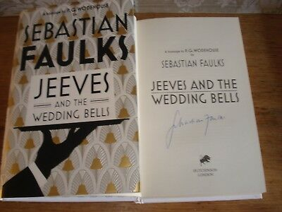 £32 • Buy Jeeves And The Wedding Bells By Faulks, Sebastian,SIGNED COPY,F/E H/B 2013