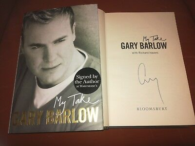 My Take SIGNED Gary Barlow Autobiography HB Book 2006 1st Edition 1st Impression • 44.99£