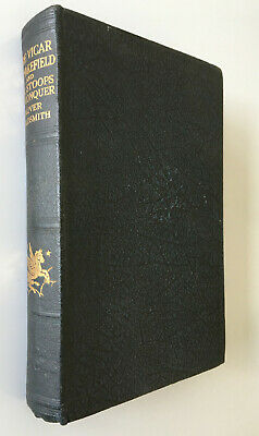 The Vicar Of Wakefield: And She Stoops To Conquer, Oliver Goldsmith, 1933 • 9.99£
