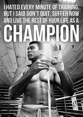 MUHAMMAD ALI CHAMPION QUOTE Boxing Gym Wall Art Print Photo Poster A3 A4  • 8.99£