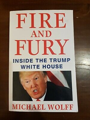 AU22.50 • Buy FIRE AND FURY ~ INSIUDE THE TRUMP WHITE HOUSE ~ Michael Wolff ~ 9781408711392
