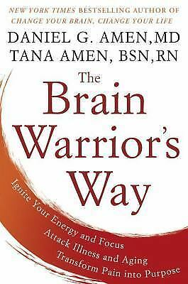 $11.95 • Buy The Brain Warrior's Way Book By Dr Daniel G Amen MD And Tana Amen Hardcover NEW