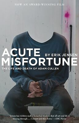 AU25.86 • Buy NEW BOOK Acute Misfortune: The Life And Death Of Adam Cullen By Jensen, Erik (20