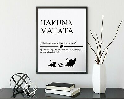 Hakuna Matata Definition Meaning Print Poster Disney Lion King Quote Wall Art • 2.99£