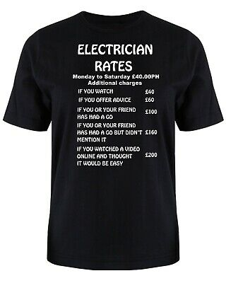 £13.99 • Buy Electrician Rates T Shirt  S -XXXL Funny Gift Christmas Birthday Gift Sparky