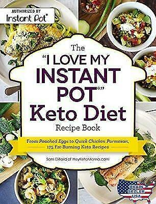 The  I Love My Instant Pot®  Keto Diet Recipe Book: From Poached Eggs To Quick  • 6.55$