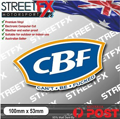 AU6 • Buy CBF Can't Be FCKED Sticker Decal Funny Camping Boating Fishing 4x4 Car Ute Truck