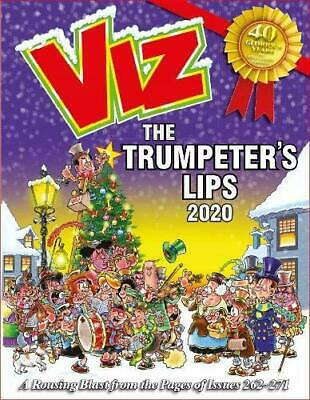 Viz Annual 2020: The Trumpeter's Lips: A Rousing Blast From The Pages Of Issues • 8.66£