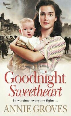 Very Good, Goodnight Sweetheart, Groves, Annie, Paperback • 3.79£