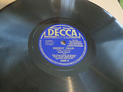 78RPM Decca Glen Gray + Louis Armstrong - Rockin' Chair / Lazybones E- V+ E- • 22.95$