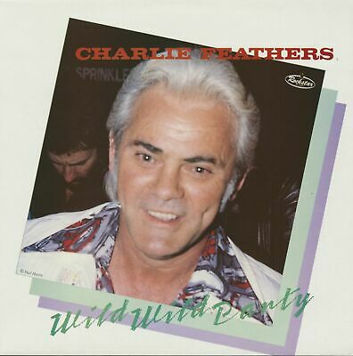 £17.10 • Buy Charlie Feathers - Wild Wild Party (LP) - Vinyl Rock & Roll