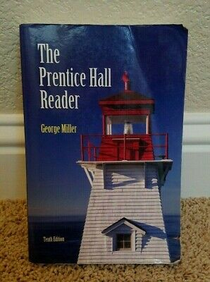 $12.50 • Buy The Prentice Hall Reader By George E. Miller - Tenth Edition