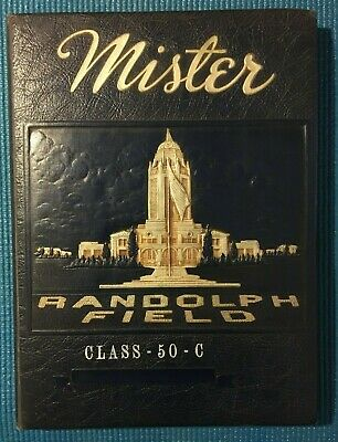 $40.50 • Buy Randolph Field Texas Yearbook Class 50-C - 1950 - Air Force Military