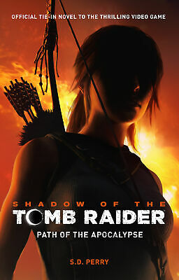 AU20.79 • Buy NEW BOOK Shadow Of The Tomb Raider: Path Of The Apocalypse By S.D. Perry (2018)