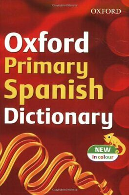 £2.13 • Buy Oxford Primary Spanish Dictionary (2007 Edition) By Michael Janes