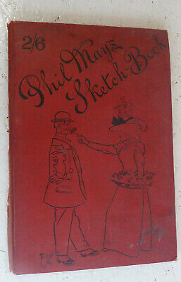 Vintage Book 1898 Phil May's Sketch Book Victorian Caricatures 50 Cartoons • 39.99£