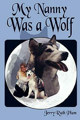 £9.76 • Buy My Nanny Was A Wolf.by Plum, Ruth  New 9781438908199 Fast Free Shipping.#