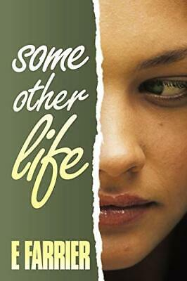 Some Other Life.by Farrier, E.  New 9781452077529 Fast Free Shipping.# • 13.43£