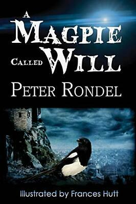 £8.63 • Buy A Magpie Called Will.by Rondel, Peter  New 9781925148367 Fast Free Shipping.#