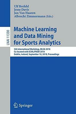 Machine Learning And Data Mining For Sports Ana. Brefeld, Ulf.# • 48.23£