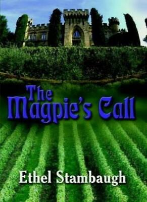 £14.63 • Buy The Magpie's Call.by Stambaugh, Ethel  New 9781403354174 Fast Free Shipping.#