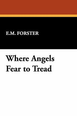 Where Angels Fear To Tread. Forster, E.M. 9781434485069 Fast Free Shipping.# • 12.09£