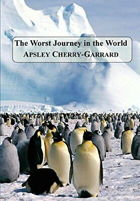 £18.68 • Buy The Worst Journey In The World. Cherry-Garrard, Apsley 9781781395202 New.#