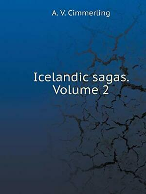 Icelandic Sagas. Volume 2. Cimmerling, A. 9785519522915 Fast Free Shipping.#*= • 30.96£
