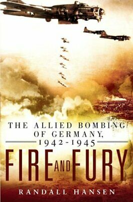 AU68.93 • Buy Fire And Fury: The Allied Bombing Of Germany, 1942-1945
