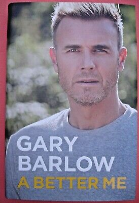 Gary Barlow - A Better Me - Hardback - 2018 - New Signed Copy • 16.20£