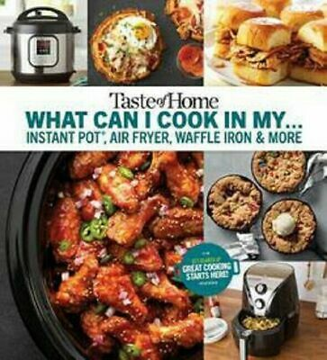 $9.95 • Buy Taste Of Home Instant Pot Air Fryer Cookbook Waffle Iron Cook Book Recipes