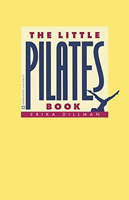 Little Pilates Book.by Dilman  New 9780446678278 Fast Free Shipping<| • 13.15£