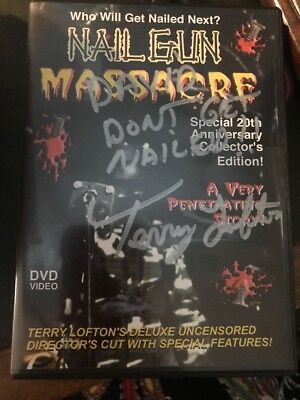 Nail Gun Massacre. Terry Lofton's Uncensored Directors Cut (autographed) • 199.56£