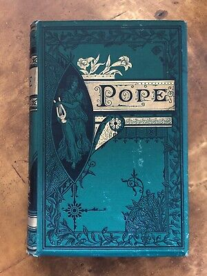 $85 • Buy Alexander Pope Poetical Works Illustrated Decorative Cover ANTIQUE Book 1880s