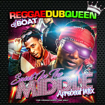 DJ Boat - Sweet In The Middle Afrobeat Mixtape. Afro Beats Mix CD. 2020 • 3.25£