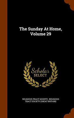 The Sunday At Home, Volume 29. Society, Britain) 9781343855106 Free Shipping<| • 43.78£