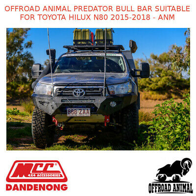 AU2515 • Buy Offroad Animal Predator Bull Bar Suitable For Toyota Hilux N80 2015-2018 - Anm