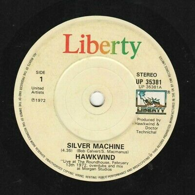 """HAWKWIND ; SILVER MACHINE (live) /SEVEN BY SEVEN 7"""" UK Liberty VG+/VG • 4£"""