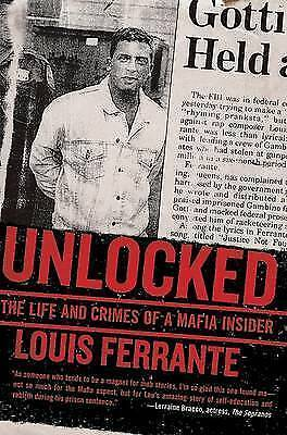 Unlocked: The Life And Crimes Of A Mafia Insider, Excellent, Ferrante Book • 8.99£