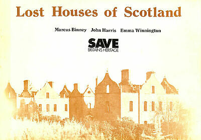 Lost Houses Of Scotland By Binney, Marcus; Etc. • 38.48£