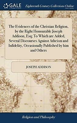 The Evidences Of The Christian Religion, By The. Addi<| • 34.77£