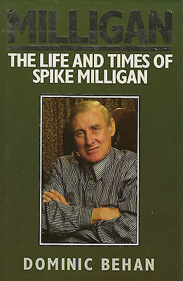 Milligan: Life And Times Of Spike Milligan By Dominic Behan (Hardback, 1988) • 2.99£