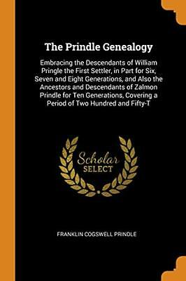 The Prindle Genealogy: Embracing The Descendant. Prindle<| • 24.39£