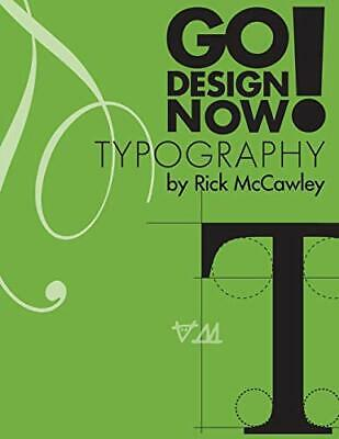 Go Design Now! Typography.by McCawley  New 9781304662767 Fast Free Shipping<| • 25.68£