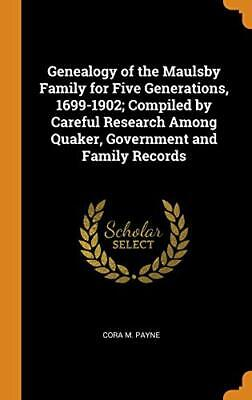 Genealogy Of The Maulsby Family For Five Genera. Payne Hardcover<| • 29.79£
