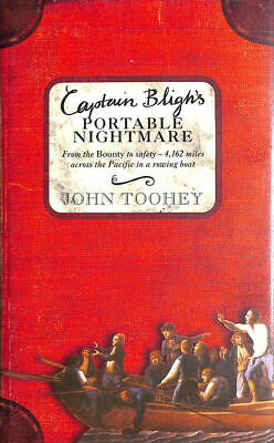 Captain Bligh's Portable Nightmare: From The Bounty To Safety - 4,162 Miles Ac.. • 6.99£