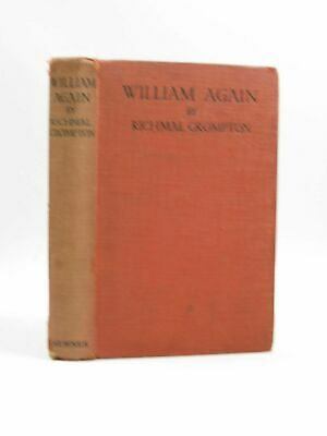 WILLIAM AGAIN - Crompton, Richmal. Illus. By Henry, Thomas • 32.90£