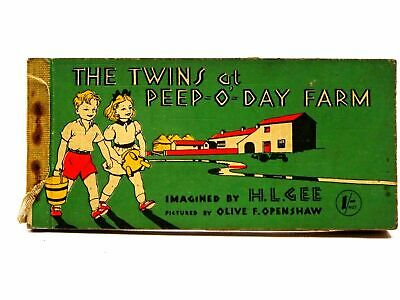 THE TWINS AT PEEP-O-DAY FARM - Gee, H.L.. Illus. By Openshaw, Olive F • 13.50£