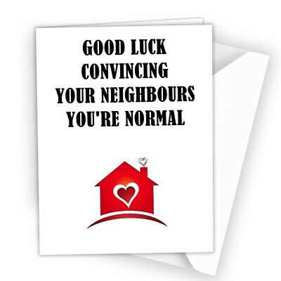 New Home House Good Luck Moving Card Funny Rude Cheeky Joke Congratulations G26 • 2.49£